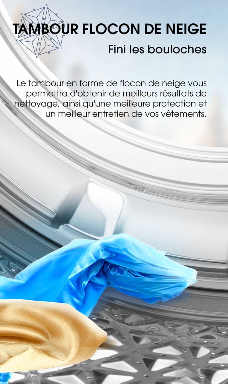 Tambour flocon de neige. Fini les bouloches. Le tambour en forme de flocon de neige vous permettra d'obtenir de meilleurs résultats de nettoyage, ainsi qu'une meilleure protection et un meilleur entretien de vos vêtements.
