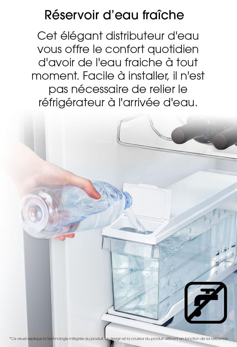 Réservoir d'eau fraiche. Cet élégant distributeur d'eau vous offre le confort quotidien d'avoir de l'eau fraiche à tout moment. Facile à installer, il n'est pas nécessaire de relier le réfrigérateur à l'arrivée d'eau.